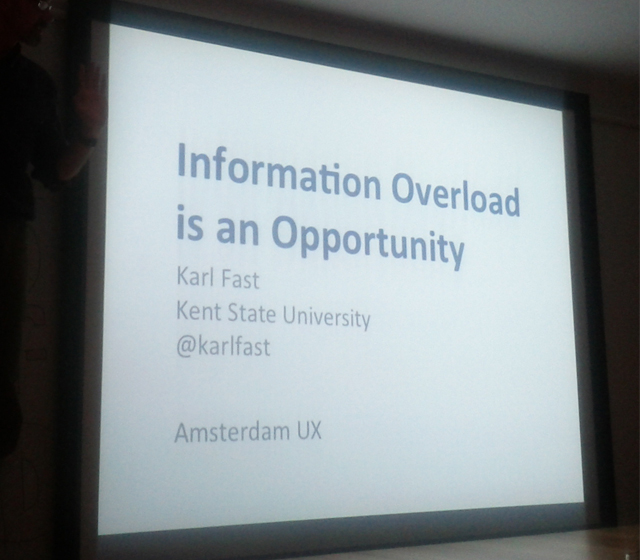 Information Overload presentation at UX Cocktail Hour Amsterdam